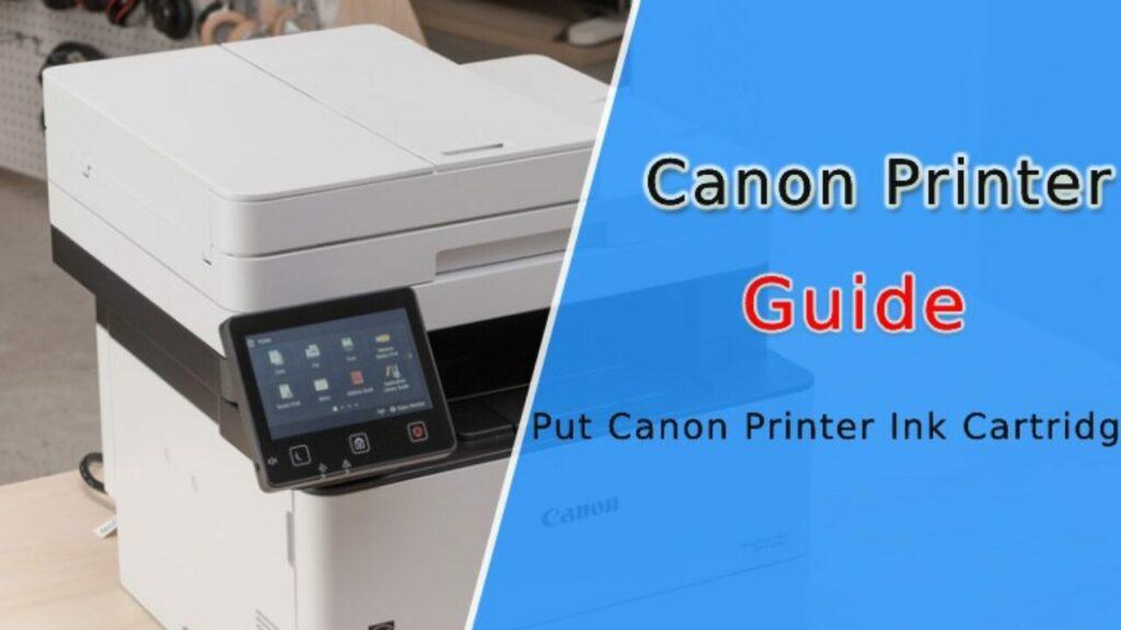 canon printer ink: Put Ink in Canon printer